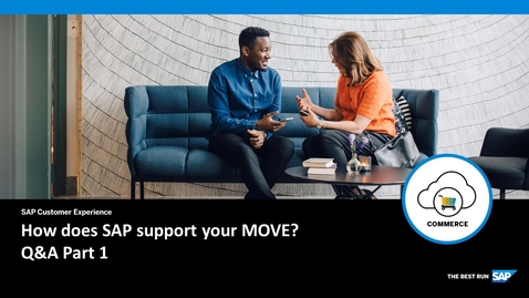 Thumbnail for entry How does SAP support your Move? Q&A Part 1 - SAP Commerce Cloud
