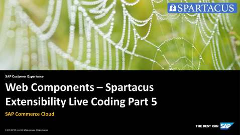Thumbnail for entry Web Components - Spartacus Extensibility Live Coding Part 5 - SAP Commerce Cloud