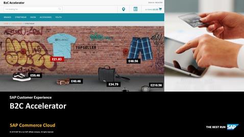 Thumbnail for entry B2C Accelerator - SAP Commerce Cloud
