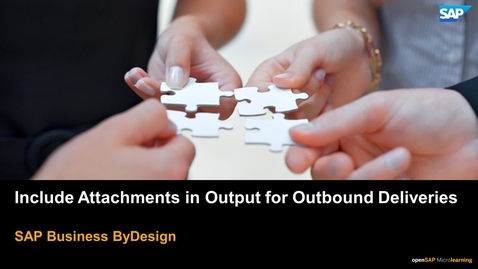 Thumbnail for entry Include Attachments in Output for Outbound Deliveries - SAP Business ByDesign