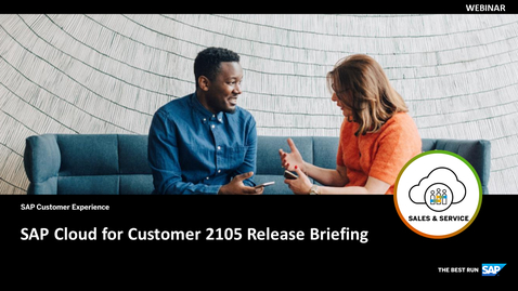 Thumbnail for entry SAP Cloud for Customer 2105 Release Briefing - Webcasts