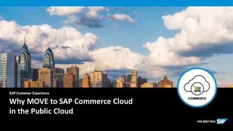 Thumbnail for entry Why MOVE to SAP Commerce Cloud in the Public Cloud - SAP Commerce Cloud