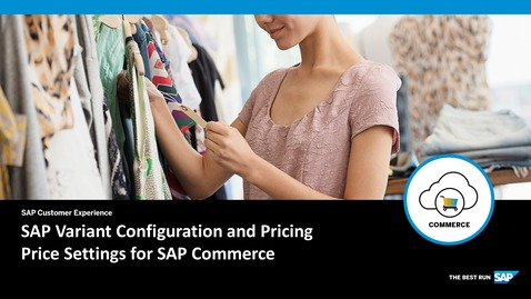 Thumbnail for entry SAP Variant Configuration and Pricing – Price Settings for SAP Commerce