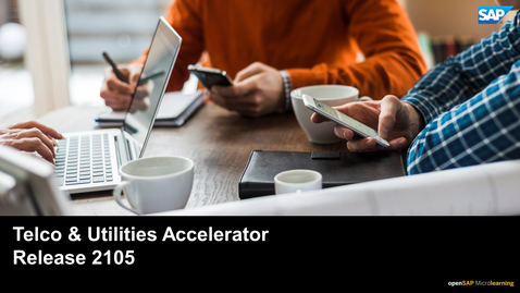 Thumbnail for entry 2105 Release: Telco & Utilities Accelerator - SAP Commerce Cloud