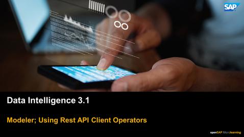Thumbnail for entry Using Rest Api Operators - SAP Data Intelligence