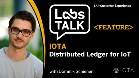 Thumbnail for entry Labs Talk - Feature: IOTA - Distributed Ledger for IoT