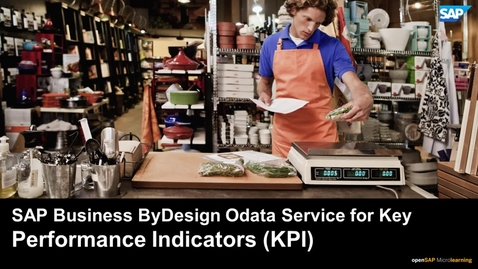Thumbnail for entry Using OData Service for Key Performance Indicators - SAP Business ByDesign