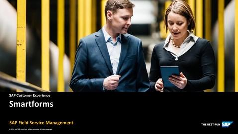 Introduction to Smartforms - SAP Field Service Management