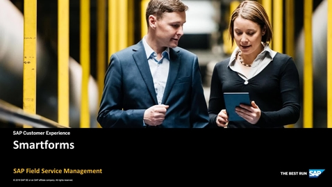 Thumbnail for entry Introduction to Smartforms - SAP Field Service Management