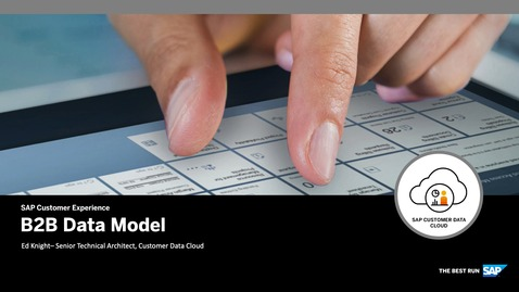 Thumbnail for entry Data Model - CIAM for B2B - SAP Customer Data Cloud