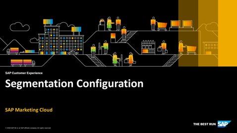 Thumbnail for entry Segmentation Configuration - SAP Marketing Cloud