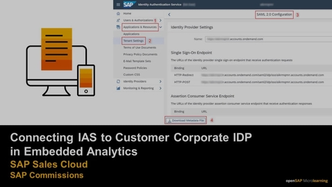 Thumbnail for entry Connecting IAS to Customer Corporate IDP in Embedded Analytics -  SAP Commissions