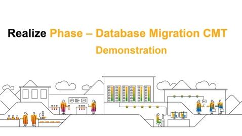 Thumbnail for entry SAP Commerce Cloud Realize Phase : Database Migration CMT Demo - Webcast