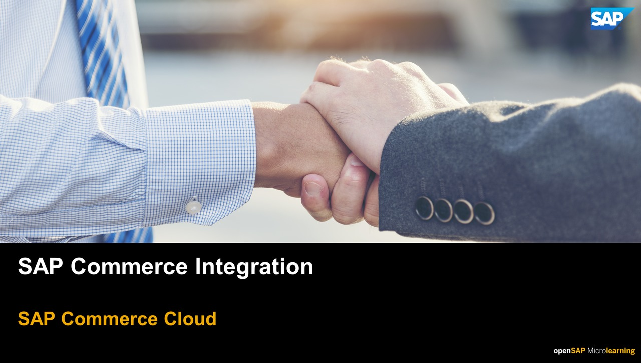SAP Commerce Integration Overview - SAP Commerce Cloud