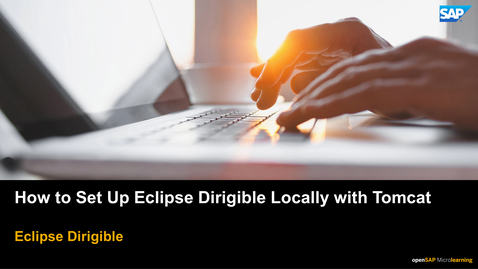 Thumbnail for entry How to Set Up Eclipse Dirigible Locally with Tomcat