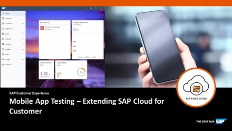 Thumbnail for entry Mobile App Testing - Extended SAP Cloud for Customer