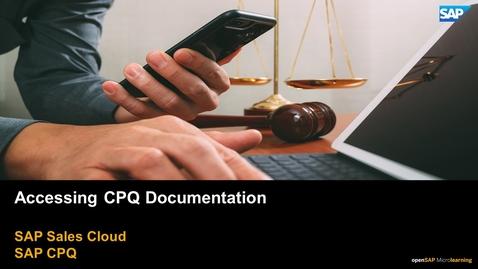 Thumbnail for entry Accessing CPQ Documentation - SAP CPQ