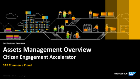 Thumbnail for entry Assets Management Overview - SAP Commerce Cloud - Citizen Engagement Accelerator