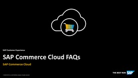 Thumbnail for entry FAQs - SAP Commerce Cloud