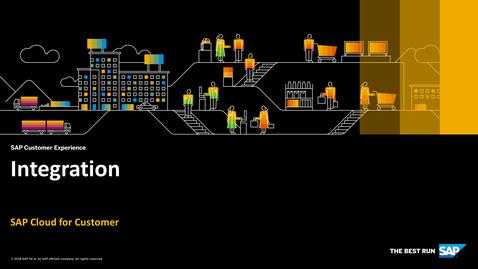 Thumbnail for entry Integration - SAP Cloud for Customer