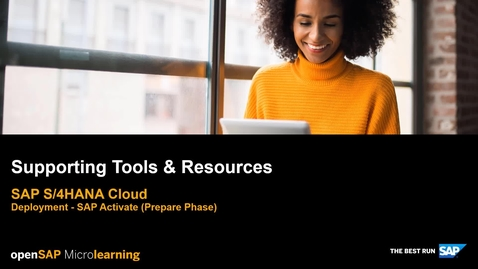 Thumbnail for entry Supporting Tools & Resources - SAP S/4HANA Deployment