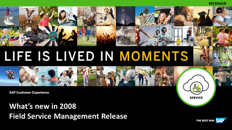 Thumbnail for entry [ARCHIVE] SAP Field Service Management 2008 Release Demo - Webinars