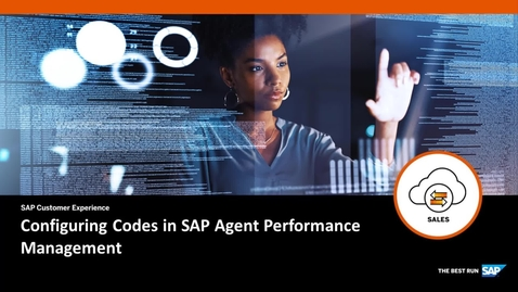 Thumbnail for entry Configuring Codes in SAP Agent Performance Management