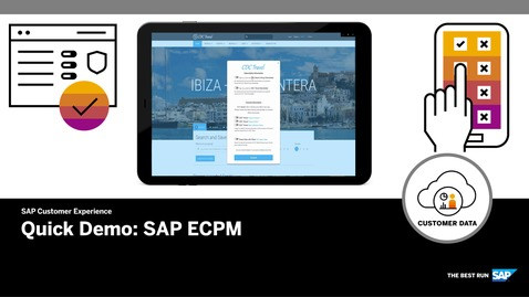 Thumbnail for entry Quick Demo for SAP ECPM - SAP Customer Data Cloud