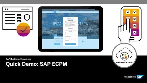 Thumbnail for entry Quick Demo for SAP ECPM - SAP Customer Data Cloud