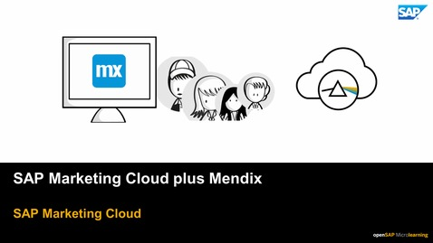 Thumbnail for entry SAP Marketing Cloud plus Mendix
