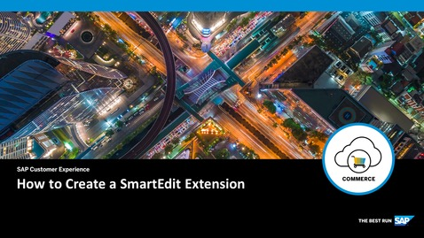Thumbnail for entry Creating and Wiring a SmartEdit Extension - SAP Commerce Cloud