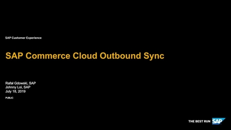 Thumbnail for entry SAP Commerce Cloud Outbound Sync - Webinars