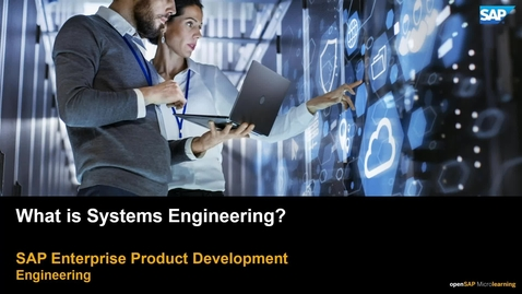 Thumbnail for entry What is Systems Engineering?  PLM: Systems Engineering