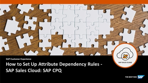 Thumbnail for entry How to Set Up Attribute Dependency Rules - SAP CPQ