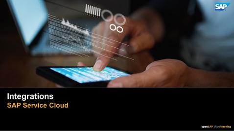 Thumbnail for entry SAP Service Cloud Integrations