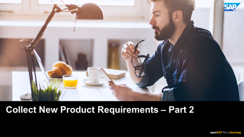 Thumbnail for entry Step 1 -Part 2: Collect new Product Requriements - PLM: Developing Products