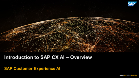 Thumbnail for entry Introduction to SAP CX AI - Overview - SAP CX Solutions