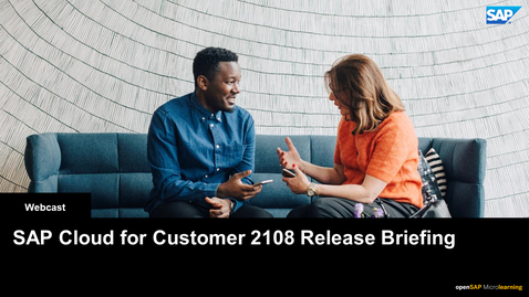 Thumbnail for entry SAP Cloud for Customer 2108 Release Briefing - Webcast