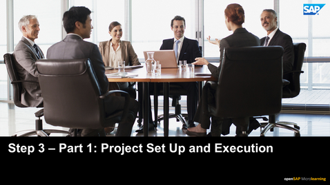 Thumbnail for entry Step 3 - Part 1: Project Set Up and Execution -  E2E Design Process in Discrete Industries