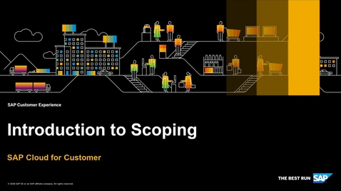 Thumbnail for entry Introduction to Scoping - SAP Cloud for Customer
