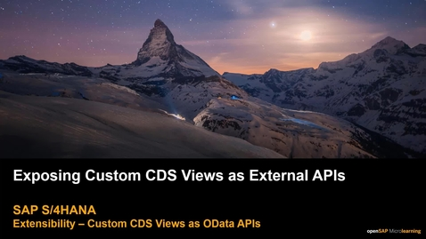 Thumbnail for entry Exposing Custom CDS Views as External APIs - SAP S/4HANA Extensibility