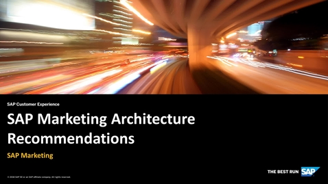 Thumbnail for entry SAP Marketing Architecture Recommendations - SAP Marketing