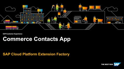 Thumbnail for entry Demo: Commerce Contacts App - SAP Cloud Platform Kyma Runtime