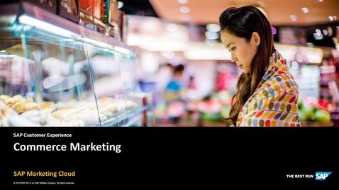 Commerce Marketing - SAP Marketing Cloud