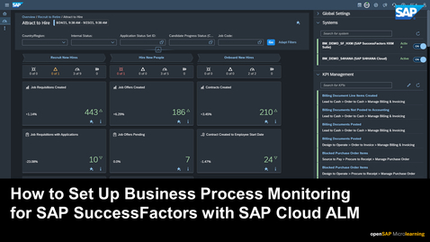 Thumbnail for entry How to Set Up Business Process Monitoring for SAP SuccessFactors with SAP Cloud ALM
