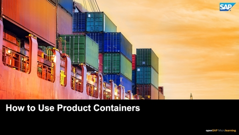 Thumbnail for entry How to Use Product Containers - SAP CPQ