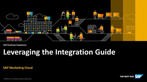 Thumbnail for entry Leveraging the Integration Guide - SAP Marketing Cloud