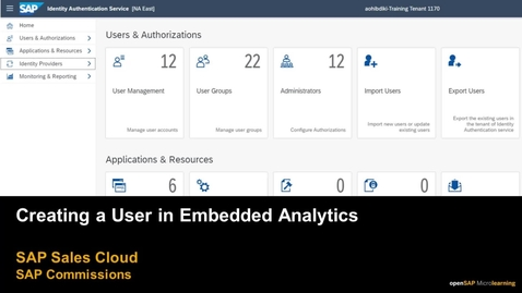 Thumbnail for entry Creating a User in Embedded Analytics - SAP Commissions