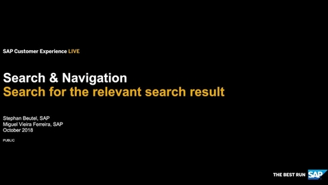 Thumbnail for entry Search & Navigation: Search for the relevant search result - SAP Commerce Cloud - Webinars