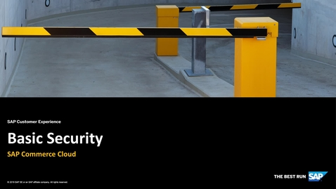 Thumbnail for entry Basic Security - SAP Commerce Cloud